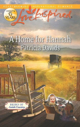 A Home For Hannah Brides Of Amish Country Book 6