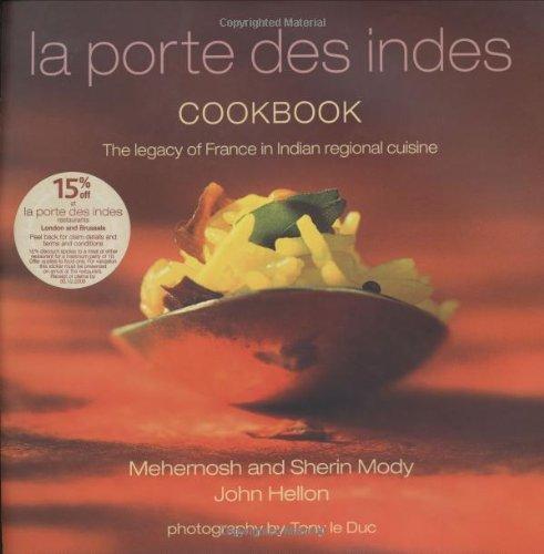 LA Porte Des Indes Cookbook par Mehernosh Mody