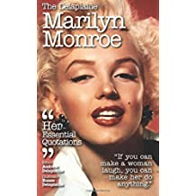 The Delaplaine Marilyn Monroe: Her Essential Quotations