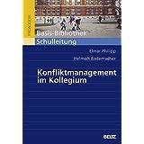 Konfliktmanagement im Kollegium (Beltz Pädagogik)