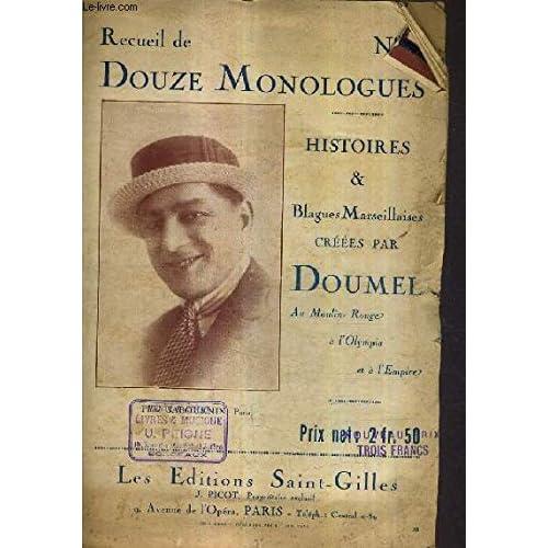 RECUEIL DE DOUZE MONOLOGUES N°28 - HISTOIRES ET BLAGUES MARSEILLAISES CREES PAR DOUMET AU MOULIN ROUGE A L'OLYMPIA ET A L'EMPIRE.