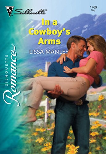 In a Cowboy's Arms (Silhouette Romance) (Arm-silhouette)