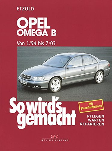opel-omega-b-1-94-bis-7-03-so-wirds-gemacht-band-96