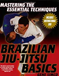 Brazilian Jiu-Jitsu Basics (Mastering the Essential Techniques S) by Gene Simco (2005-01-01)