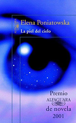 la-piel-del-cielo-premio-alfaguara-2001