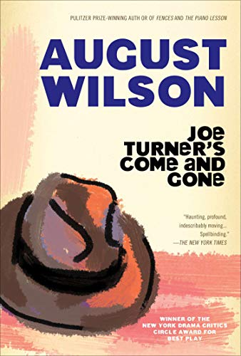 Joe Turner's Come and Gone: A Play in Two Acts (English Edition)