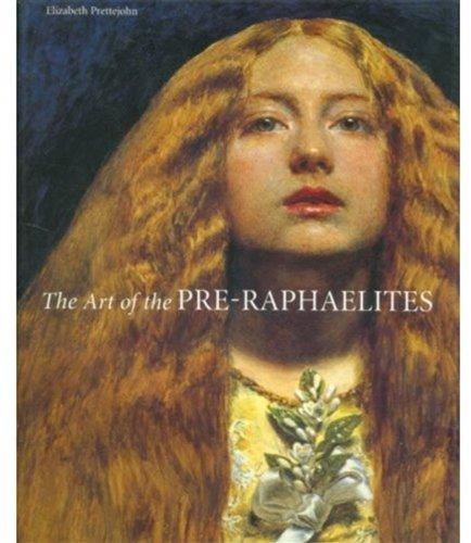 Art of the Pre-Raphaelites por Elizabeth Prettejohn