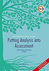 Putting Analysis into Assessment, Second Edition: Undertaking assessments of need - a toolkit for practitioners