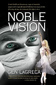 Noble Vision: A Novel by [LaGreca, Gen]