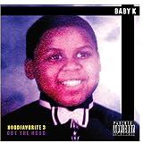 Hood Favorite 3 by Baby K