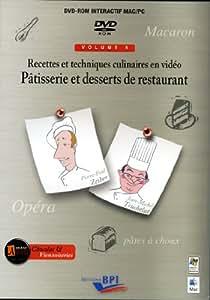 RECETTES ET TECHNIQUES CULINAIRES EN VIDEO - Pâtisserie et desserts de restaurant