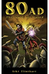 80AD - The Jewel of Asgard (Book 1) Kindle Edition