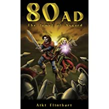 80AD - The Jewel of Asgard (Book 1) (English Edition)