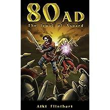80AD - The Jewel of Asgard (Book 1) (English Edition)