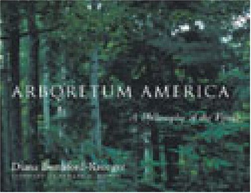 Arboretum America: A Philosophy of the Forest by Diana Beresford-Kroeger (2003-10-03)