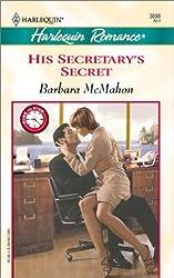 His Secretary's Secret (Harlequin Romance) by Barbara McMahon (2002-04-05)