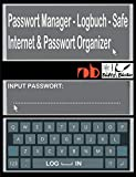 Passwort Manager - Logbuch - Safe - Internet & Passwort Organizer: ...inkl. Austrennseiten/Nachlassseiten zum Aufbewahren für Schließfach, Testament, Anwalt...