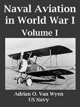 Descargar Libros Ebook Naval Aviation In World War I, Volume I Epub Gratis No Funciona