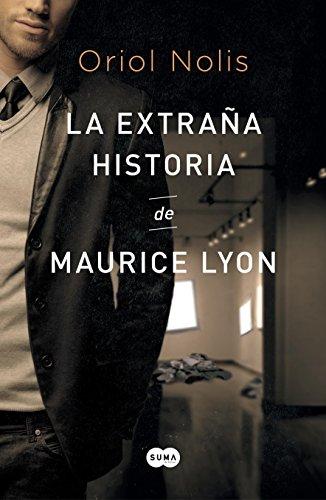 La extraña historia de Maurice Lyon por Oriol Nolis