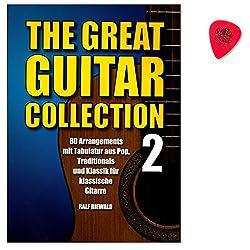 The great Guitar Collection Band 2 - 80 Stücke für klassische Gitarre aus Pop, Klassik, Traditional und Weihnachten - mit Original Dunlop Plek