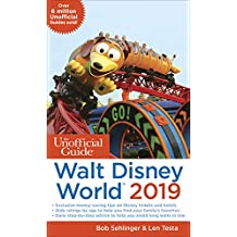 Unofficial Guide to Walt Disney World 2019 (Unofficial Guides)