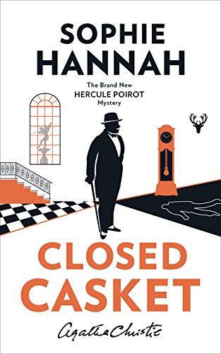 Closed Casket. The New Hercule Poirot Mystery por Sophie Hannah