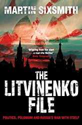 The Litvinenko File by Martin Sixsmith (2008-01-04)