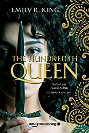 The Hundredth Queen - Édition française