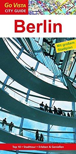 Berlin: Reiseführer mit extra Stadtplan [Reihe Go Vista] (Go Vista City Guide)