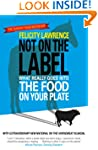 Not On the Label: What Really Goes in...
