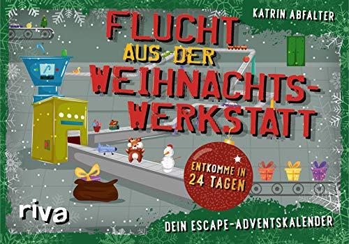 Flucht aus der Weihnachtswerkstatt - Dein Escape-Adventskalender: Entkomme in 24 Tagen