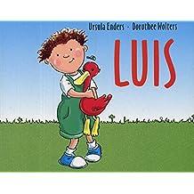 Luis: Ein Buch über schöne und blöde Gefühle.