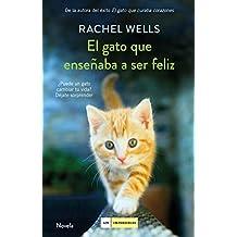 El gato que enseñaba a ser feliz (Spanish Edition)