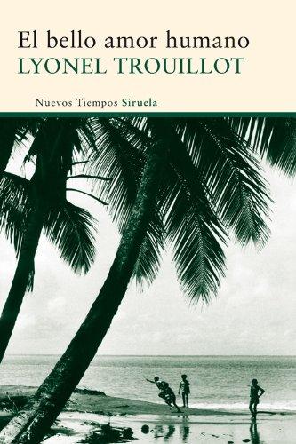 El bello amor humano (Nuevos Tiempos nº 254) por Lyonel Trouillot