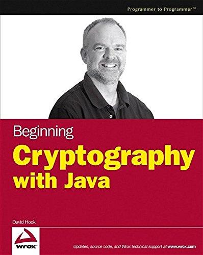 Preisvergleich Produktbild Beginning Cryptography with Java (Programmer to Programmer)