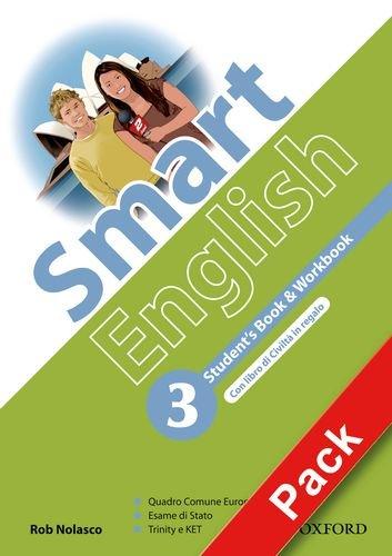 Smart English. Student's book-Workbook-Culture book-My digital book. Per la Scuola media. Con CD-ROM. Con espansione online: 3
