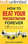 How To Beat Your Procrastination Fore...