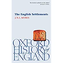 The English Settlements (Oxford History of England)
