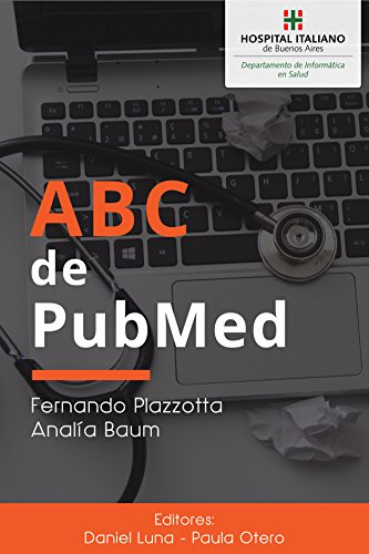 ABC de PubMed por Fernando Plazzotta