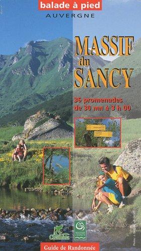 Massif du Sancy : 36 promenades de 30 mn à 3 h 00