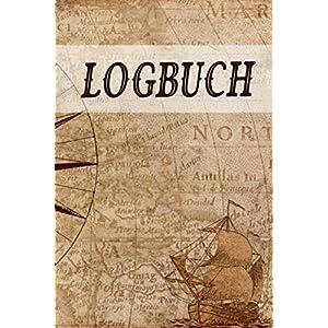 Logbuch: Logbuch für Bootsfahrten mit Motorboot, Yacht, Segelboot, Schiff, Bordbuch für Kapitän, Segler und Crew. Schiffstagebuch, Meilenbuch | A5 Notizbuch zum ausfüllen