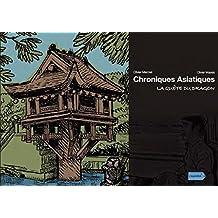 La Quête du Dragon (Collection Chroniques Asiatiques)