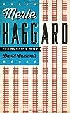 Merle Haggard: The Running Kind (American Music)