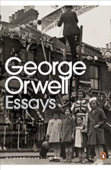 Essays (Penguin Modern Classics) by [Orwell, George]