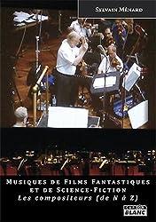 Symphonies fantastiques Les compositeurs de N à Z