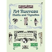 Art Nouveau Motifs and Vignettes (Dover Pictorial Archive Series)