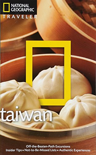 National Geographic Traveler: Taiwan, 3rd edition: Taiwan