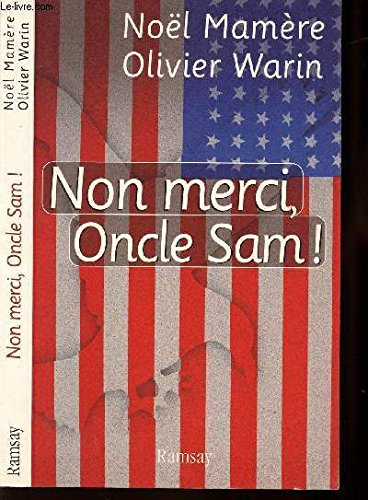 Non merci, Oncle Sam !