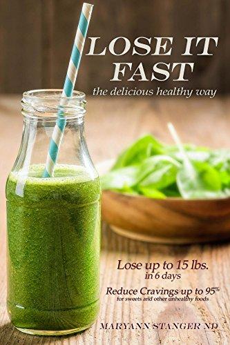 Lose It FAsT: the delicious healthy way (English Edition)