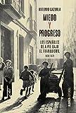 Miedo y progreso (Alianza Ensayo)
